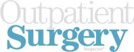 Outpatient Surgery Magazine